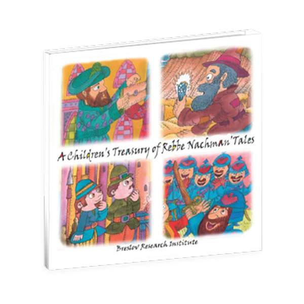 A Children's Treasury of Rebbe Nachman's Tales