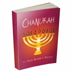 Chanukah with Rebbe Nachman of Breslov