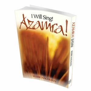 I Will Sing! – Azamra!, Where? – Ayeh?