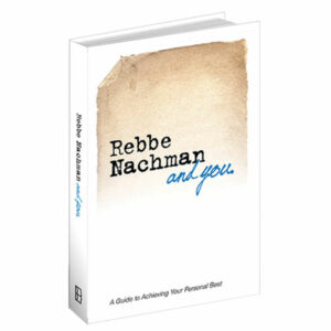 Rebbe Nachman and You