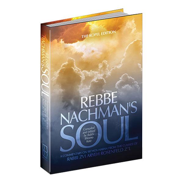 Rebbe Nachman's Soul – Volume 1