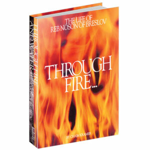 Through Fire and Water: The Life of Reb Noson