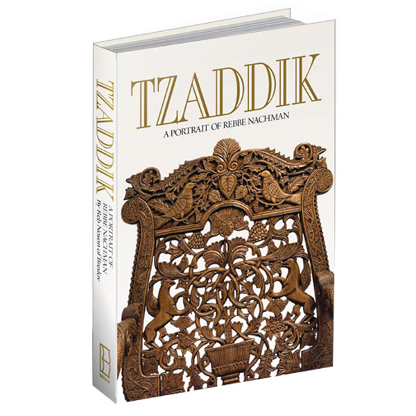 Tzaddik, A Portait of Rabbi Nachman (New Edition)