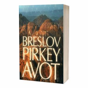 Breslov Pirkey Avot: Ética de los Padres