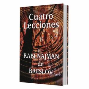 Cuatro Lecciones del Rabí Najman de Breslov