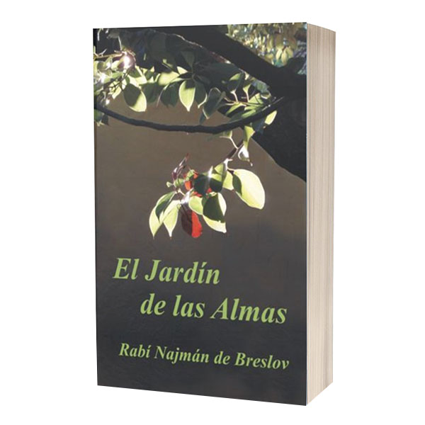 El Jardin de las Almas El Rabí Najmán sobre el Sufrimiento