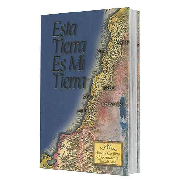 Esta Tierra es Mi Tierra Rebe Najmán, Historia, Conflicto y Esperanza en la Tierra de Israel