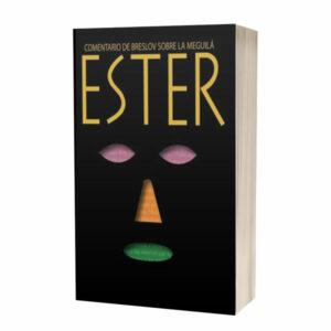 Ester: Un comentario de Breslov sobre la Meguilá