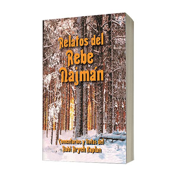 Relatos del Rebe Najmán Con comentarios y notas del Rabí Aryeh Kaplan